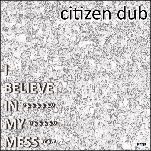 Citizen Dub (Remix Fatima Yamaha)