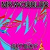 Mr.Wobbles - S.I.T.B.O.Y