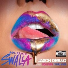 Jason Derulo x Nicki Minaj x Ty Dolla $ign - Swalla (BØL Moombahton Remix)🔥FREE DOWNLOAD🔥