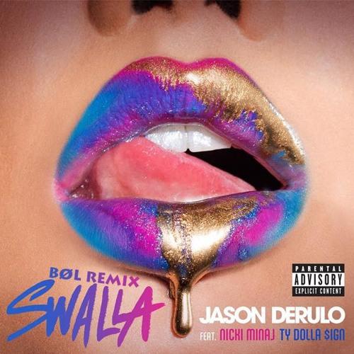 Thumbnail Jason Derulo X Nicki Minaj X Ty Dolla Ign Swalla B Oslash L Moombahton Remix Free Download
