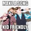 Kid Friendly Songs