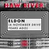 Haw River - Eldon (A November Drive Years Ago)