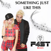 Something Just Like This (F4ST Remix)