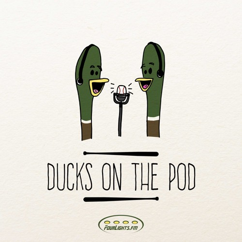 Ducks on the Pod