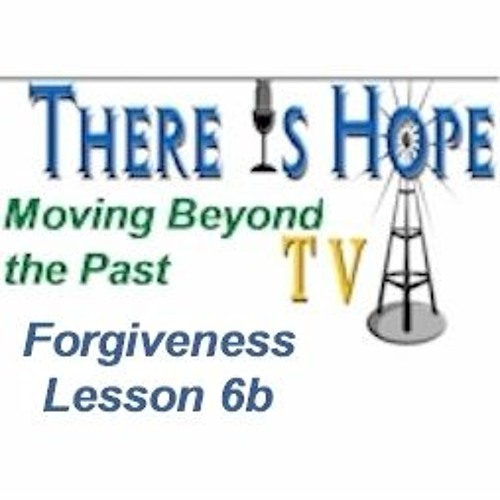 Moving Beyond the Past-Lesson 6, Part Two