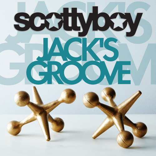 Jack's Groove - Scotty Boy *** FREE DOWNLOAD ***