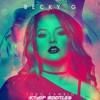 Becky G - Todo Cambio (KTs0P Bootleg)[Free Download Description]
