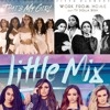 Fifth Harmony - Thats My Girl - Work From Home - Little Mix - Touch - Mashup Remix(FREE DL)