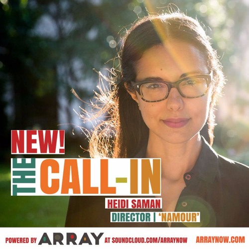 The Call-In with Heidi Saman