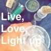 Live, Lovee, Light uppppp [Prod. By eel.]