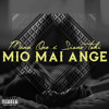 Mann One - Mio Mai Ange (feat. Sione Toki)