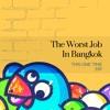 The Worst Job In Bangkok