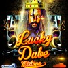 LUCKY DUBE MIXTAPE 2017-DJ SHOL[MFS]