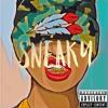 Yung Bam Feat. Cj & SB Savag3 - Sneaky