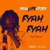 Jesse Royal - Fyah Fyah [REAL LIFE STORY Riddim]