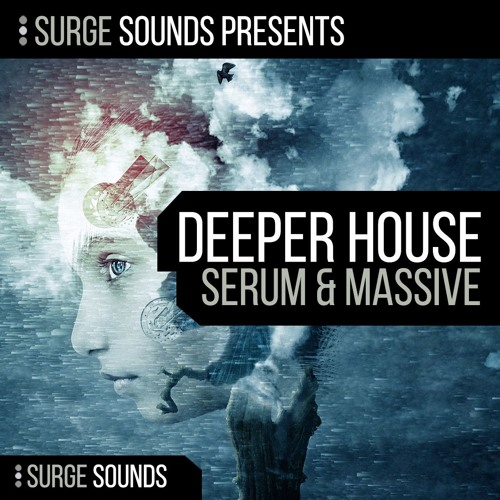 Surge Sounds | Deeper House Serum & Massive .:: OUT NOW! ::.
