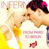 Infernal - From Paris to Berlin (Spajic Bootleg) FREE DOWNLOAD