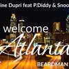 Jermaine Dupri feat P.Diddy & Snoop Dogg - Welcome to Atlanta (BEARDMAN Remix)