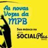 As Novas Vozes Da MPB - Espaço para música independente