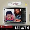 BX ft Zomo-Lel Avem