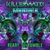 Killerwatts & Mandala - Ready To Rumble (NOW OUT!!)