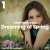 Talent Mix #64   DeLaFresco - Dreaming of Spring   1daytrack.com