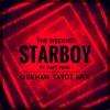 The Weeknd Ft Daft Punk - Starboy (Gokhan Yavuz MiX)