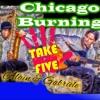 Take Five  (Chicago Burning - Alain Fantini & Gabriele Fanale)