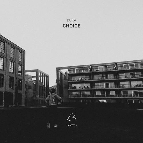 Duka - Choice (Original Mix)