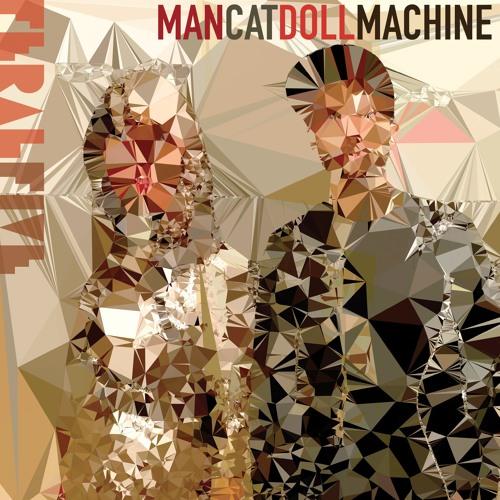 FERAL FIVE - MAN CAT DOLL MACHINE EP
