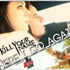 KILL YOUR NAME -