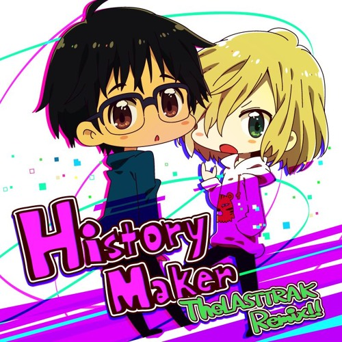 DEAN FUJIOKA -  History Maker(The LASTTRAK Remix) Yuri on ice