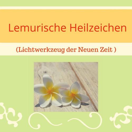 """Audio- """"Die Entstehung Der Lemurischen Heilzeichen"""""""