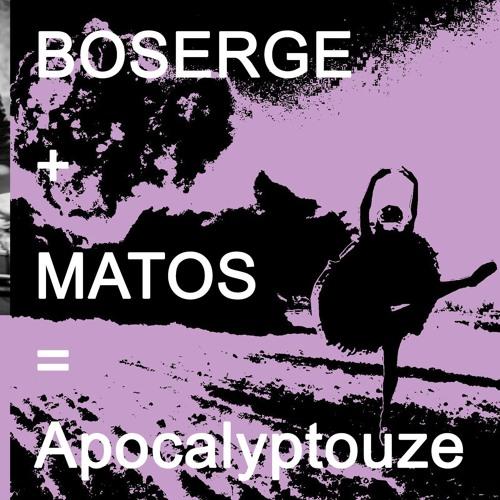 Boserge + Matos = Les doigts