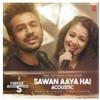 Sawan Aaya Hai Acoustic - Tony Kakkar  Neha Kakkar (128kbps).mp3