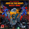 Snails & Pegboard Nerds - Deep In The Night (Muzzy Remix)