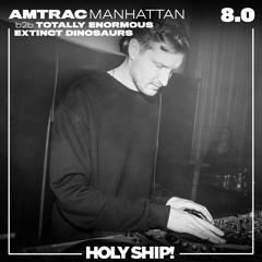 Holy Ship! 2017 Live Sets: AMTRAC b2b Totally Enormous Extinct Dinosaurs