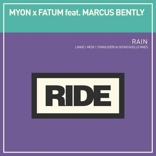 Myon x Fatum feat. Marcus Bently - Rain (Lange Remix)