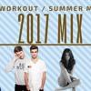 #WORKOUT - Ariana Grande,Nicki Minaj,Fifth Harmony,The Chainsmokers,Ed Sheeran,Selena Gomez(Mashup)