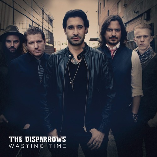 "The Disparrows ""Wasting Time"""