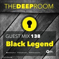 TheDeepRoomGuestMix 138 - Black Legend
