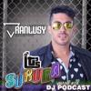 DJ Ranlusy Louis Mor - VRAW! #04 (Its Party @ SURUBA Edition) (DJ Podcast)