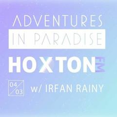 AIP Radio ft. Irfan Rainy   Hoxton FM   4 March 2017