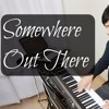 somewhere out there - Linda Ronstadt and James Ingram - Piano Covers