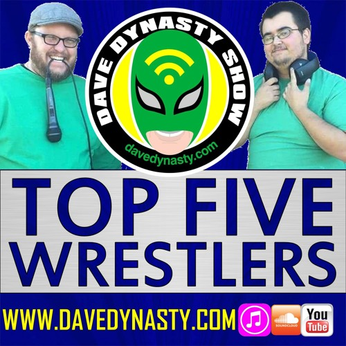 EP031 (Top Five Wrestlers)