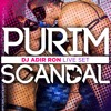 DJ Adir Ron - Purim Scandal 2017 Live, Sauna Tel Aviv mp3