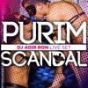 DJ Adir Ron - Purim Scandal 2017 Live, Sauna Tel Aviv
