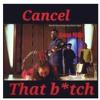 Download Cancel That B*tch (Prod. Year Beatz) Mp3