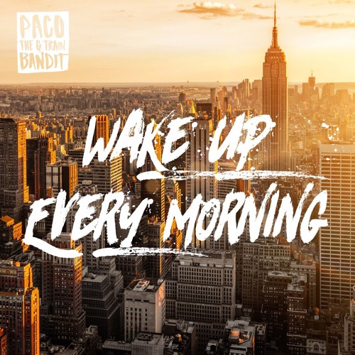 Wake Up Every Morning