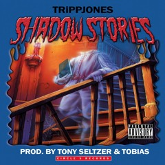 SHADOW STORIES [EP] (Prod. Tony Seltzer & Tobias) (Full Stream) [VIDEO IN DESCRIPTION]